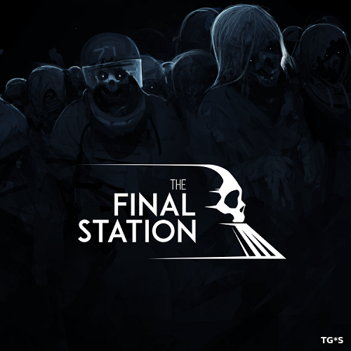 The Final Station: Collector's Edition (2016) PC | Лицензия