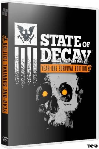 State of Decay: Year One Survival Edition [Update 4] (2015) PC | RePack by SeregA-Lus