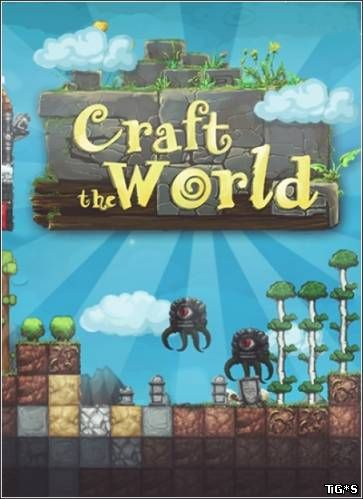 Craft The World [v 1.3.004] (2013) PC | Repack от ARMENIAC