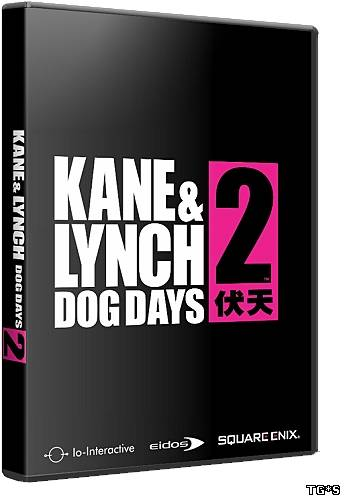 Kane & Lynch 2: Dog Days - Complete (2010) PC | RePack от FitGirl
