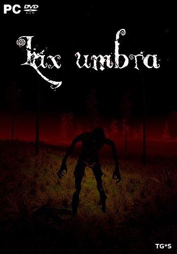Lux umbra [ENG] (2017) PC | Лицензия