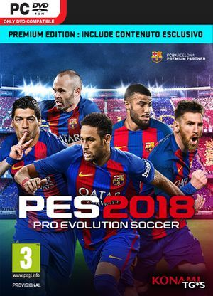 PES 2018 / Pro Evolution Soccer 2018: FC Barcelona Edition [+ DLC Pack & Reddit Community Mega Pack] (2017) PC | RePack by R.G.Механики