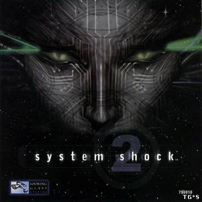 System Shock. Dilogy (Rus|Eng) [RePack]