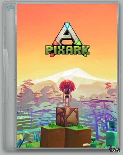 PixARK [v 1.17/Early Access] (2018) PC | RePack by R.G. Alkad