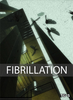 Fibrillation HD (2017) RePack by qoob