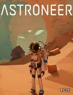 Astroneer [v0.2.111.0] (2016) PC | RePack by Pioneer