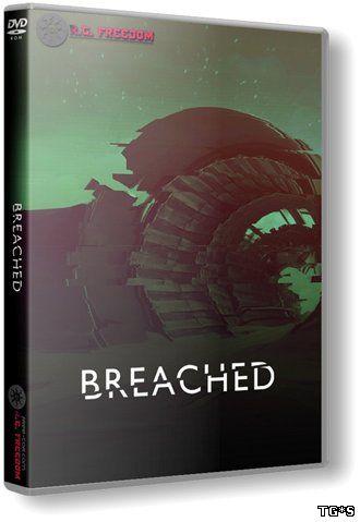 Breached (2016) PC | RePack от R.G. Freedom