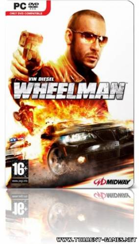 Вин Дизель Wheelman / Wheelman (2009) RePack