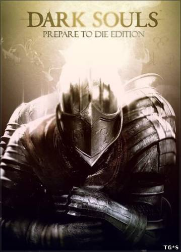 Dark Souls: Prepare To Die Edition (2012/PC/RePack/Rus) by Luminous