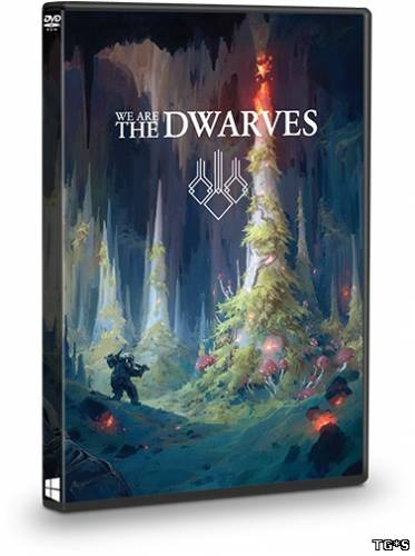 We Are The Dwarves [Update 5] (2016) PC | RePack от Valdeni