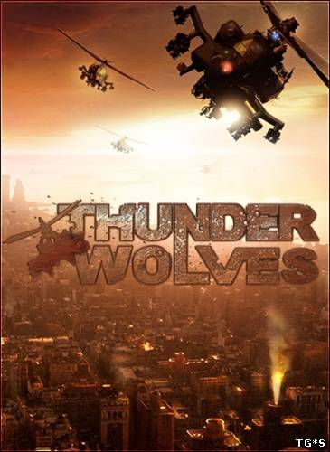 Thunder Wolves [Steam-Rip] (2013/PC/ENg) by R.G. GameWorks