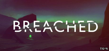 Breached (2016) PC | RePack от Juk.v.Muravenike