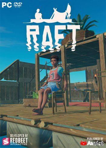 Raft [v 1.01 | Early Access] (2018) PC | RePack by Pioneer