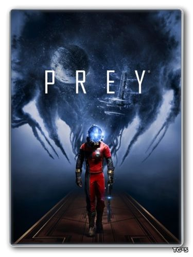Prey [v 1.00/1.02] (2017) PC | RePack от FitGirl