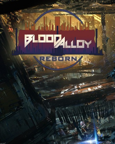 Blood Alloy: Reborn (Nkidu Games Inc.) (ENG) [L] - PLAZA