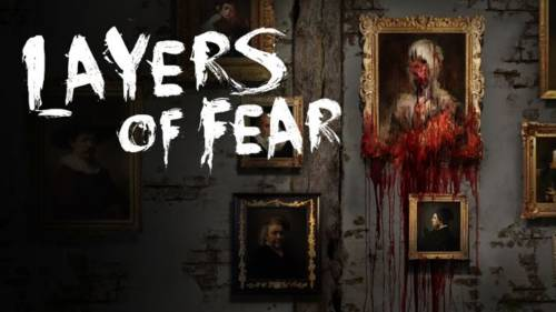 Layers of Fear [Update 2] (2016) PC | RePack от SpaceX