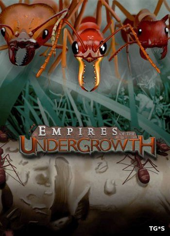 Empires of the Undergrowth [ENG] (2017) PC | Early Access