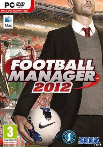 Football Manager 2012 (2011) PC | RePack от Fenixx