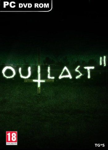 Outlast 2 (2017) PC | RePack от FitGirl
