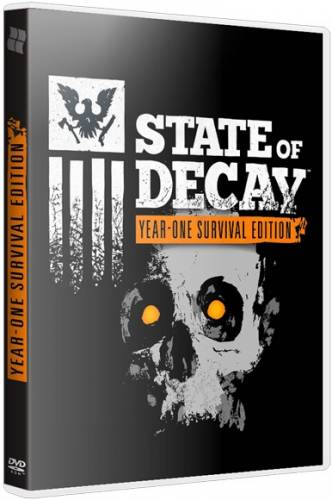 State of Decay: Year One Survival Edition [Update 4] (2015) PC | Steam-Rip от Let'sPlay