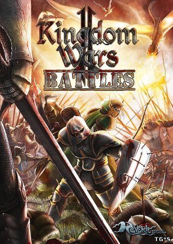 Kingdom Wars 2: Battles [v 1.6 + 1 DLC] (2016) PC   Лицензия