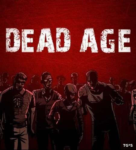 Dead Age [v 1.5] (2016) PC | RePack by qoob