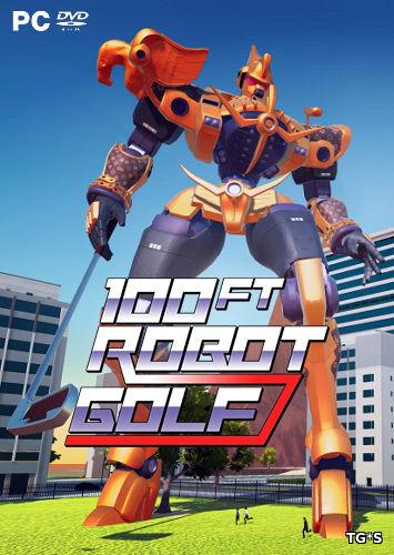 100ft Robot Golf [ENG] (2017) PC | Лицензия