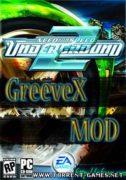 Need For Speed Underground 2 GreeveX MOD