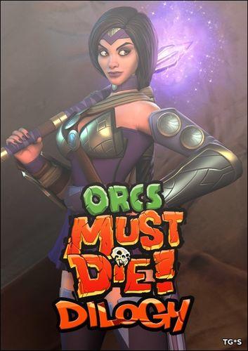 Бей орков! / Orcs Must Die: Дилогия (2011-2012) PC | Repack by R.G. Механики