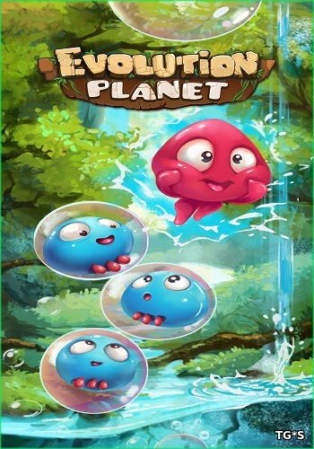 Evolution Planet: Gold Edition [v.1.0.8] (2016) PC | RePack by GAMER