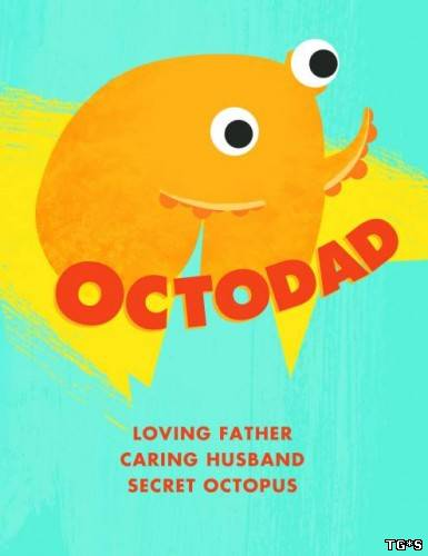 Octodad: Dadliest Catch (RUS|ENG|MULTI12) [RePack] от R.G. Механики