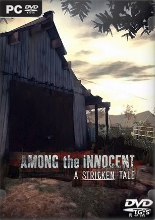 Among the Innocent: A Stricken Tale [ENG] (2017) PC | Лицензия
