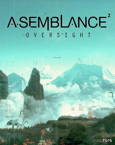 Asemblance: Oversight [ENG] (2018) PC | RePack by FitGirl