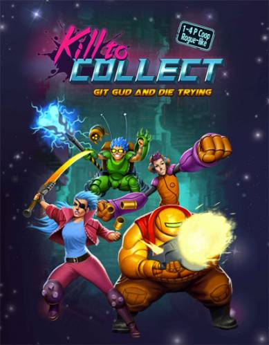 Kill to Collect [ENG / v.1.1.1] (2016) PC | RePack от R.G. Механики