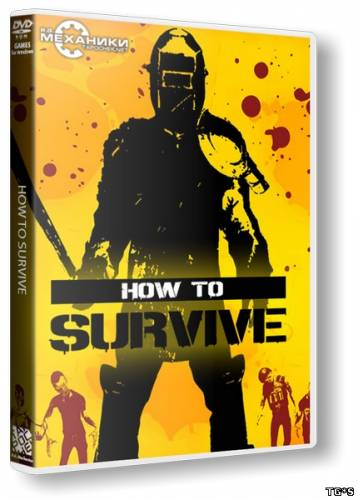 How To Survive: Storm Warning Edition (2013) PC | RePack от R.G. Механики