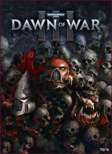 Warhammer 40,000: Dawn of War III (2017) [RUS][ENG][MULTi11] [L|Steam-Rip] by Fisher