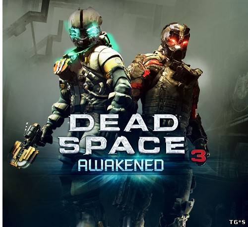 Dead Space 3: Awakened (2013) PC | RePack от R.G. Repacker's