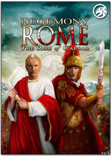 Hegemony Rome: The Rise of Caesar (2014) PC | RePack от =nemos=