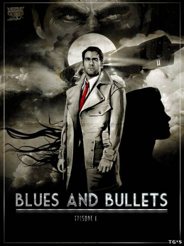 Blues and Bullets Episode 1 (A Crowd of Monsters) (ENG) [L] CODEX