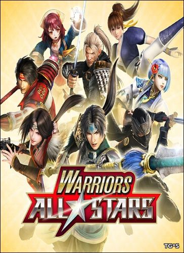 Warriors All-Stars [ENG / JAP] (2017) PC | RePack by FitGirl