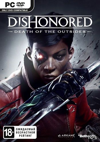 Dishonored: Death of the Outsider (2017) PC | RePack by xatab