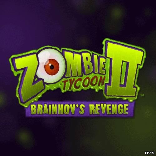Zombie Tycoon 2: Brainhov's Revenge / [RePack от Daytona] [2013]