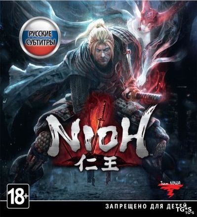 Nioh: Complete Edition [v 1.21.03] (2017) PC | RePack by xatab