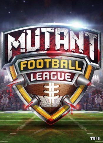 Mutant Football League [ENG] (2017) PC | Лицензия