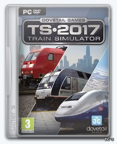Train Simulator 2017 Pioneers Edition [58.3a] (2016) PC | Repack от Other s