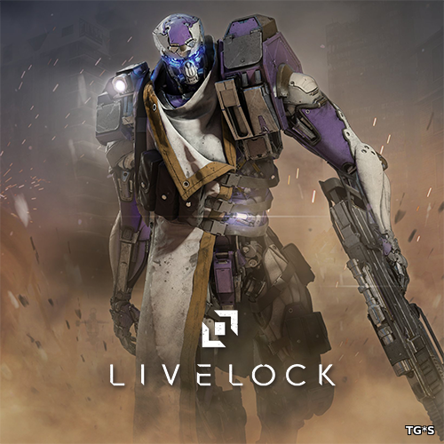 Livelock (2016) PC | Repack от Other's