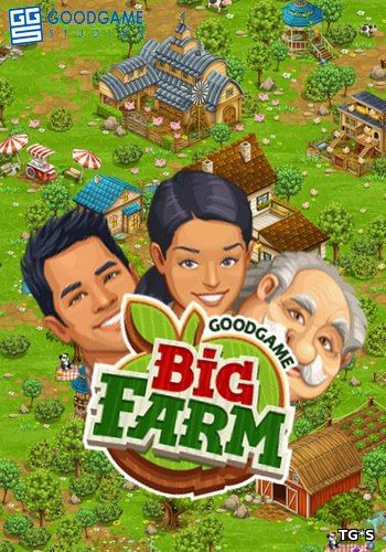 Big Farm [2.8.16] (GoodgameStudios) (RUS) [L]