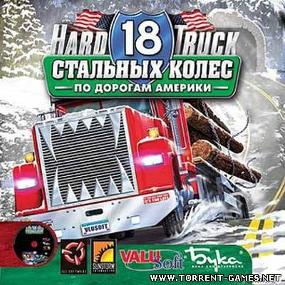 18 Cтальных колес: По дорогам Америки / 18 Wheels of steel: American long haul
