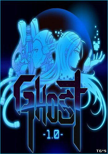 Ghost 1.0 [1.0.24] (2015) PC | RePack от Let'sРlay