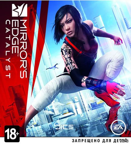 Mirror's Edge Catalyst (Electronic Arts) (RUS|ENG) [RePack] от SEYTER